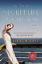 The Secret Life of Violet Grant (The Schuler Sisters Novels)