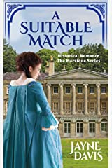 A Suitable Match: Historical Romance (The Marstone Series Book 2) Kindle Edition