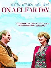 Best on a clear day movie 2005 Reviews