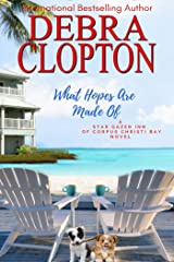 What Hopes are Made of (Star Gazer Inn of Corpus Christi Bay Book 3) Kindle Edition