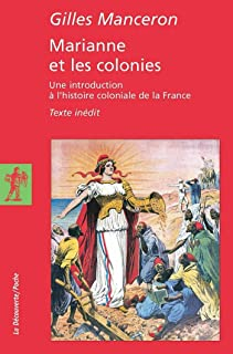 Marianne et les colonies (French Edition)