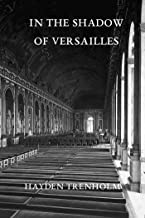 In the Shadow of Versailles (Max Anderson Mysteries Book 1)