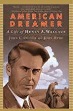 American Dreamer: A Life of Henry A. Wallace (Norton Paperback)