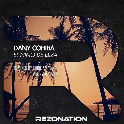 Amazon.com: El Niño de Ibiza (Vonny & Clyde Remix): Dany ...