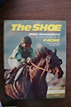 The Shoe: Willie Shoemaker's Book of Racing