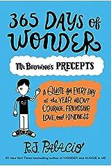 365 Days of Wonder: Mr. Browne's Precepts Kindle Edition