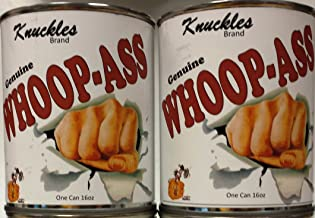 Two Cans of Whoop-Ass! Always Keep a Backup Can!