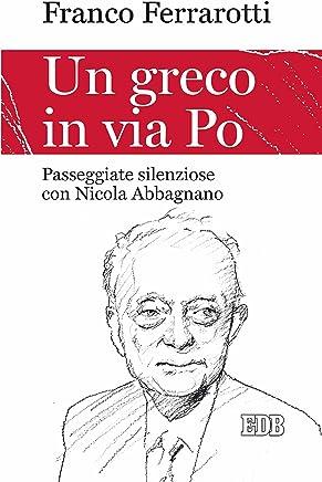 Un Greco in via Po: Passeggiate silenziose con Nicola Abbagnano
