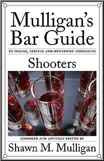 Shooters: Mulligan's Bar Guide