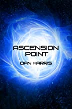 Ascension Point (The Unity Sequence Book 1) (English Edition)