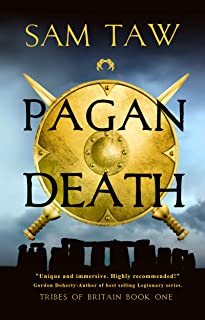 Pagan Death (Tribes of Britain Book 1) (English Edition)