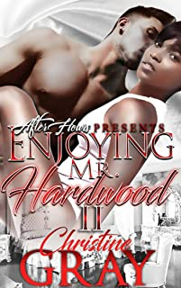 ENJOYING MR. HARDWOOD 2