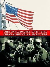 Cold War Submarine Adventures: Cuban Missile Crisis - Secret Subs