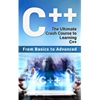 C++: The Ultimate Crash Course to Learning C++ (from basics to advanced) Kindle Edition for Free