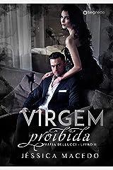 Virgem proibida (Máfia Bellucci Livro 2) eBook Kindle