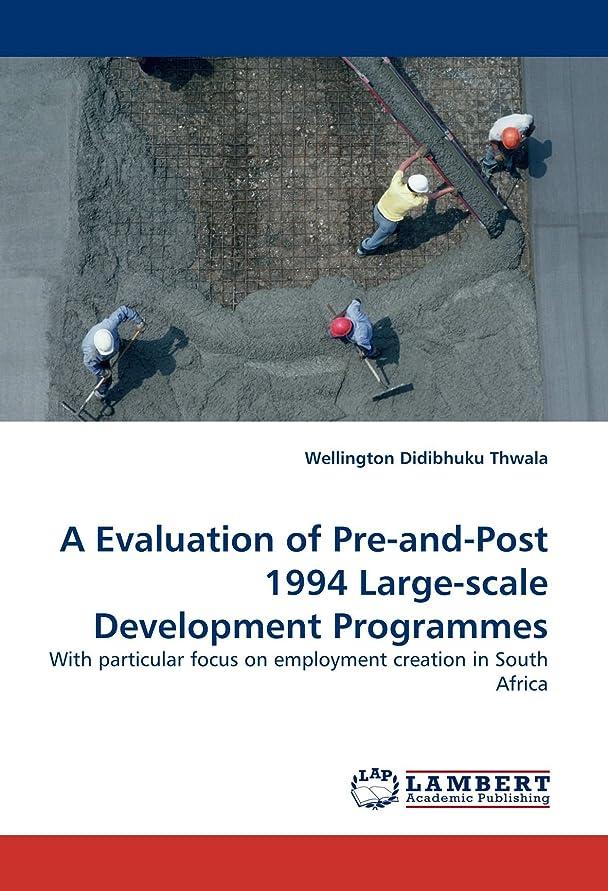 飼料肥料A Evaluation of Pre-And-Post 1994 Large-Scale Development Programmes