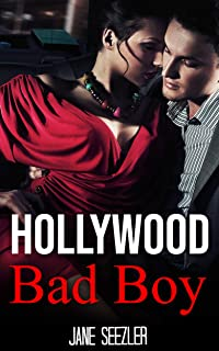Hollywood Bad Boy: Movie empire billionaire heir, collides with a small town girl