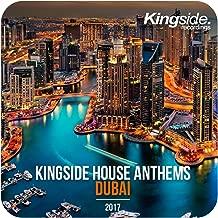 Kingside House Anthems - Dubai 2017 (Compilation)
