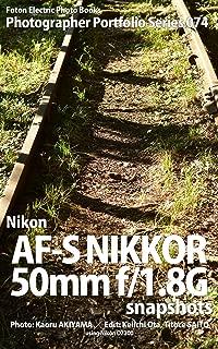 Foton Electric Photo Books Photographer Portfolio Series 074 Nikon AF-S NIKKOR 50mm f/1.8G snapshots: using Nikon D7200