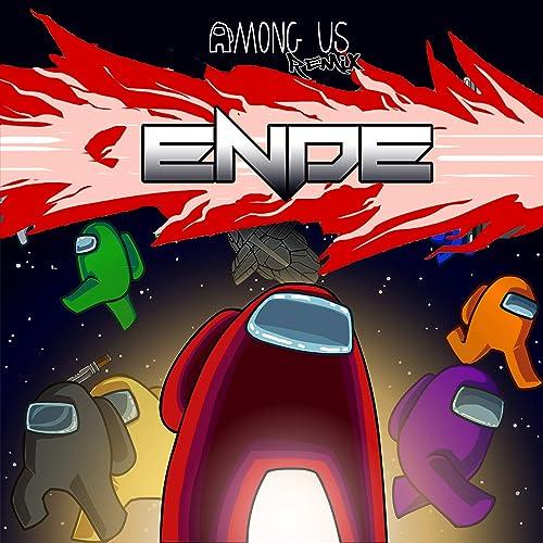 Among Us Ende Remix By Ende On Amazon Music Amazon Com