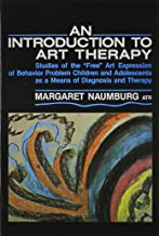 An Introduction to Art Therapy: Studies of the