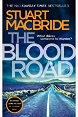 The Blood Road: Scottish crime fiction at its very best (Logan McRae, Book 11) Kindle Edition
