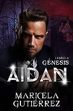 AIDAN (Génesis nº 4) (Spanish Edition)