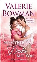No Other Duke But You: A Playful Brides Novel
