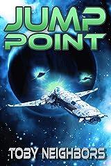 Jump Point: Kestrel Class Saga Book 2 Kindle Edition