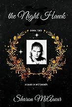 The Night Hawk (Stars in My Crown Book 2)