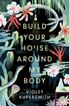 Build Your House Around My Body: The most hotly anticipated debut of the summer