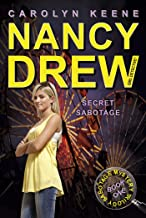 Secret Sabotage: Book One in the Sabotage Mystery Trilogy (Nancy Drew (All New) Girl Detective 42)