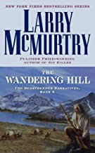 The Wandering Hill: The Berrybender Narratives, Book 2