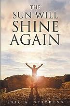 The Sun Will Shine Again (English Edition)