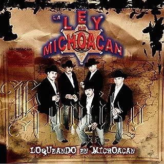 Loqueando En Michoacan