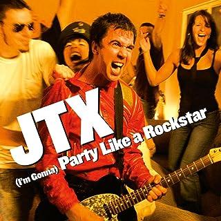 (I'm Gonna) Party Like a Rockstar