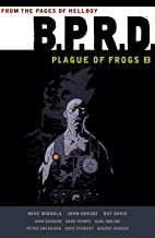 B.P.R.D. Plague of Frogs Volume 2 (B.P.R.D.: Plague of Frogs)