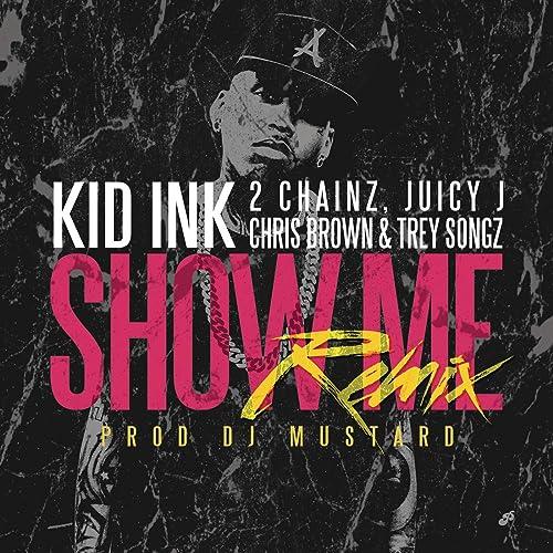 Show Me (Remix) [Explicit]