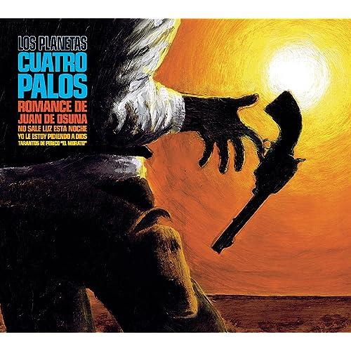 Cuatro Palos by Los Planetas on Amazon Music - Amazon.com