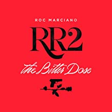RR2: The Bitter Dose [Explicit]