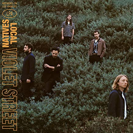 Local Natives - VIOLET STREET (2019) LEAK ALBUM