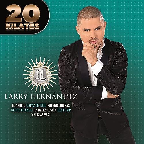 Larry hernandez el ardido. Mp3 by dj-peligro | song | free music.