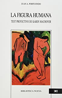 La figura humana. Test proyectivo de Karen Machover (Spanish Edition)