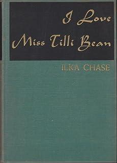 I love Miss Tilli Bean