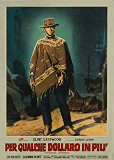 For A Few Dollars More Clint Eastwood Italian Poster Legends Live Forever 12 X 18