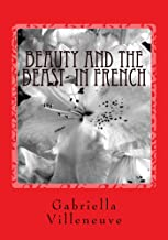 Beauty and the Beast- in French (French Edition)