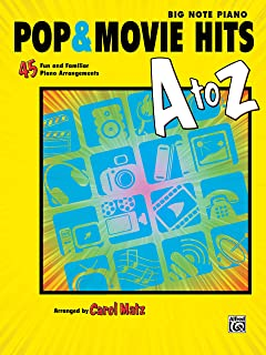 Pop & Movie Hits A to Z: 45 Fun and Familiar Piano Arrangements (Big Note Piano)