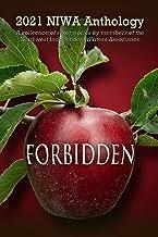 Forbidden: 2021 NIWA Anthology (NIWA Anthologies Book 11)