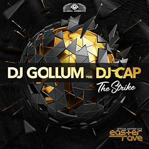 DJ Gollum feat. DJ Cap - The Strike (Official Easter Rave Anthem 2019)