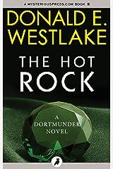 The Hot Rock (The Dortmunder Novels Book 1) Kindle Edition